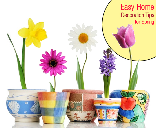 Home decoration easy tips for spring online gift for Home decoration things